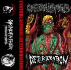 DETERIORATION / CYSTOBLASTOSIS split TAPE (GRINDFATHER)
