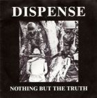 DISPENSE - nothing but truth - 7 EP (RODEL)