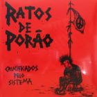 RATOS DE PORAO - Crucificados Pelo Sistema - 12 LP (BEAT GENERATION)
