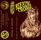 REEKING CROSS Cloaked in Vermin TAPE (GRINDFATHER)