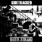SIDETRACKED / SCUM HUMAN split 7 EP (GRINDPROMOTION)