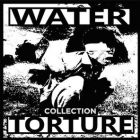WATER TORTURE - Collection - 12 LP (DEAD HEROES)