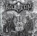BOLTSTEIN - Rebirth Of Humanity - 12 LP (RSR)