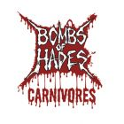 BOMBS OF HADES - Carnivores - 7 EP (BLOOD HARVEST)