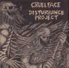 CRUEL FACE / DISTURBANCE PROJECT split 7 EP (MONO CANNIBAL)
