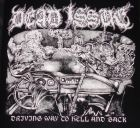 DEAD ISSUE - Driving Way Back To Hell And Back - 7 EP (PSYCHO 026) BLACK