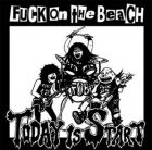 FUCK ON THE BEACH - Today is Start - 12 LP (RSR)