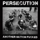 PERSECUTION  - ANOTHER NATION FUCKED -  12 LP (ZAS)