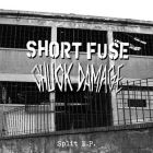 SHORT FUSE / CHUCK DAMAGE split 7 EP (HARDWARE)